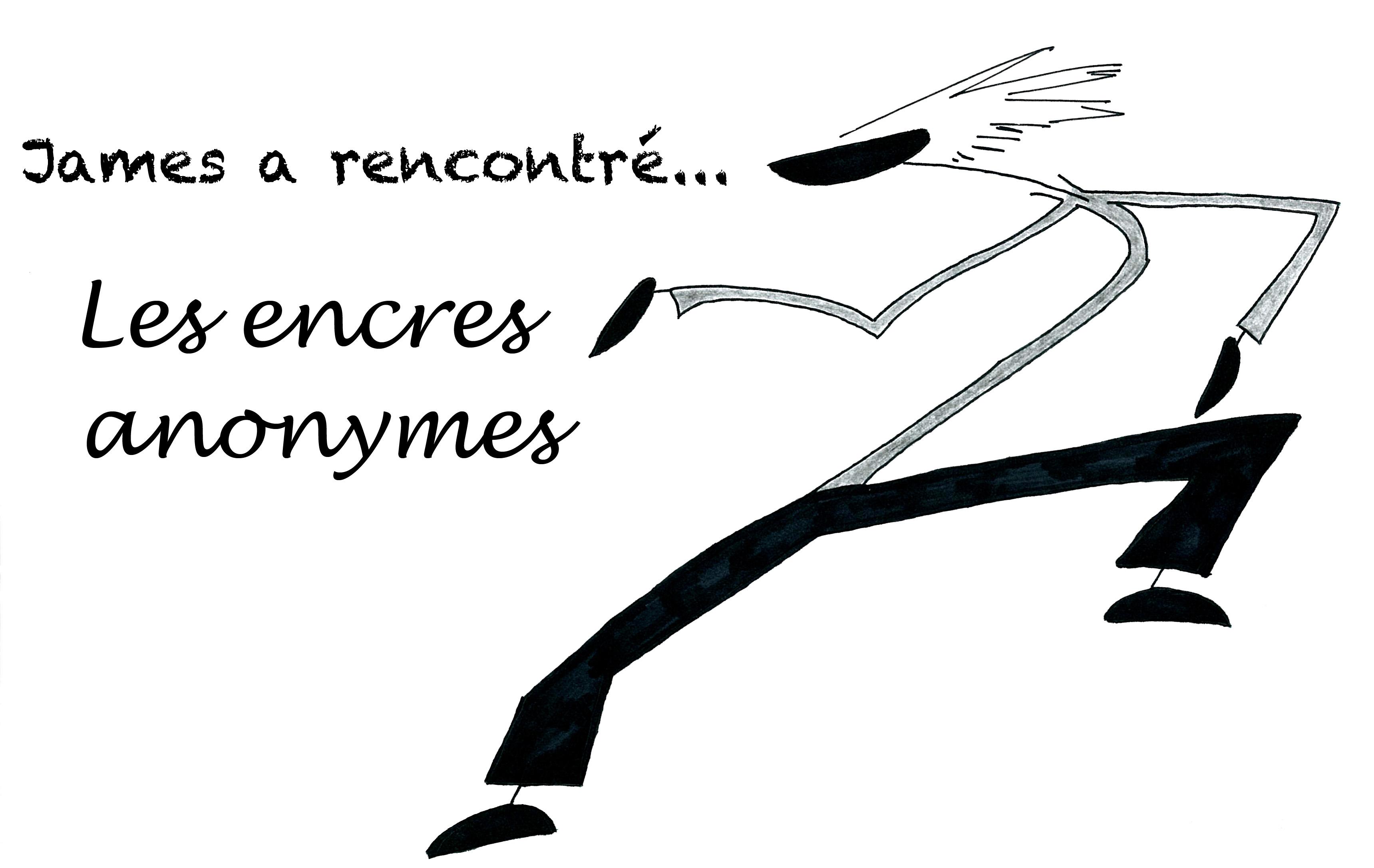 James a rencontré... Les encres anonymes, James a rencontré..., James, Romain Ravenel, James & Cie, James & Cie - Les écarts, james et compagnie, james et compagnie les écarts, Les encres anonymes,