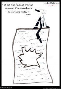 Publication : Chronique dessinée pour monBestSeller.com, chronique, monBestSeller.com, auteur indépendant, écrivain, écriture, indépendance, littérature, édition, auto-édition, Paris, réseaux sociaux, dessin, graphisme, illustration, projet, collaboration artistique, Romain Ravenel, illustrateur, James, poésie, humour, récit, texte, réflexion, James, les écarts, les écarts de James, james et cie, james & cie, james et compagnie, james et cie les écarts, james & cie les écarts, james et compagnie les écarts,